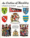 img - for An outline of heraldry in England and Scotland book / textbook / text book