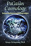 PaGaian Cosmology, Glenys Livingstone, 0595349900