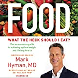 #8: Food: What the Heck Should I Eat