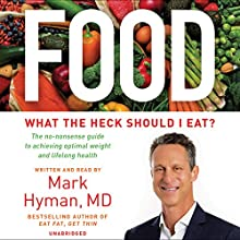 Food Audiobook by Mark Hyman Narrated by Mark Hyman