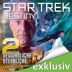 Star Trek Destiny 2: Gewöhnliche Sterbliche