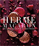 img - for Pierre Herm  Macarons: The Ultimate Recipes from the Master P tissier book / textbook / text book