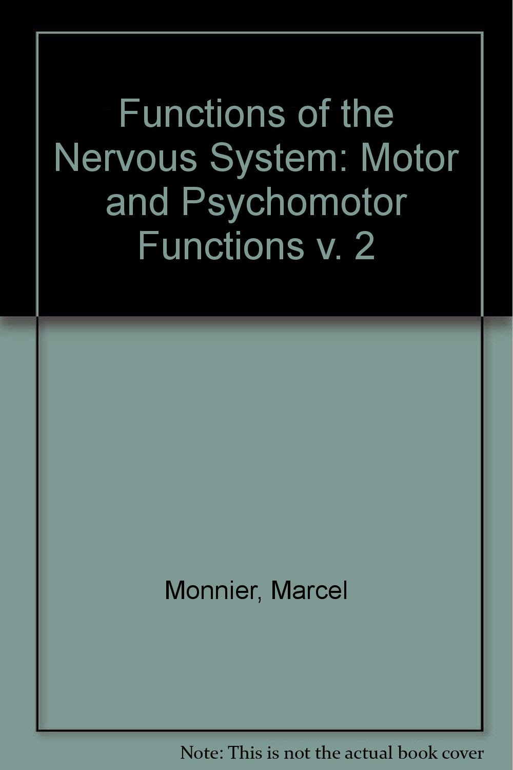 Functions Of The Nervous System Motor And Psychomotor Functions V
