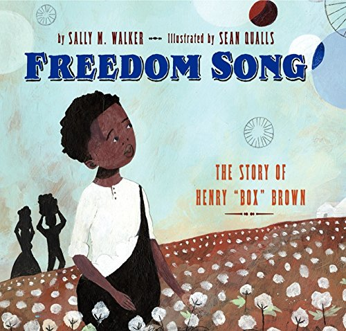 Freedom Box - Freedom Song: The Story of Henry