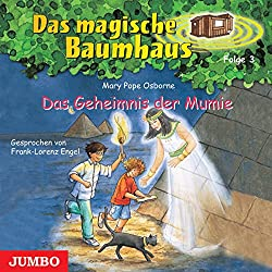 Das Geheimnis der Mumie (Das magische Baumhaus 3)