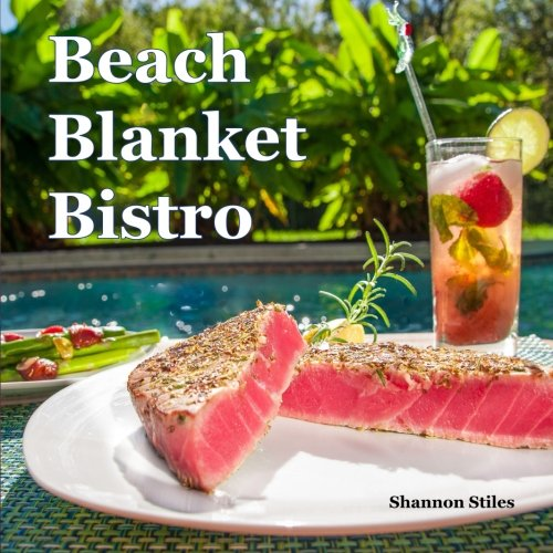 Beach Blanket Bistro by Shannon Stiles