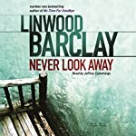 Never Look Away | Linwood Barclay