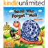 THE SNAIL WHO FORGOT THE MAIL (Bedtime stories Children's book Book 1)