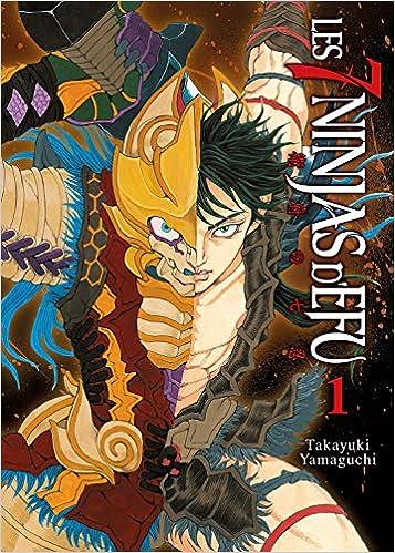 Les 7 ninjas dEfu, Tome 1 : Amazon.es: Takayuki Yamaguchi ...