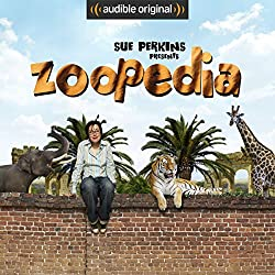 Sue Perkins Presents Zoopedia