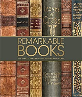 Book Cover: Remarkable Books: The World's Most Beautiful and Historic Works