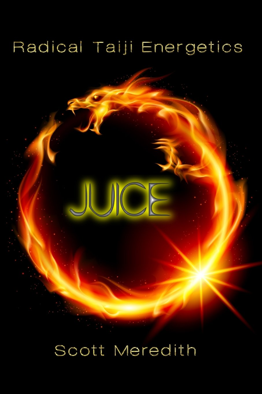 Juice: Radical Taiji Energetics