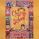 Charm School | Anne Fine