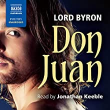Don Juan Audiobook by Lord Byron Narrated by Jonathan Keeble