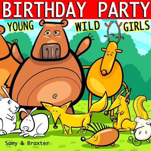 Young Wild Girls Birthday - Party Birthday Music Girls