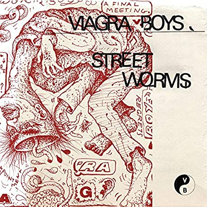 Viagra Boys - Street Worms