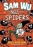 Sam Wu Is Not Afraid of Spiders (Volume 4)