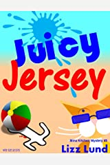 Juicy Jersey: Humorous Cozy Mystery - Funny Adventures of Mina Kitchen - with Recipes (Mina Kitchen Cozy Mystery Series - Book 5) Kindle Edition