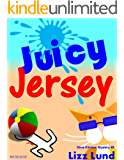 Juicy Jersey: Humorous Cozy Mystery - Funny Adventures of Mina Kitchen - with Recipes (Mina Kitchen Cozy Mystery Series - Book 5)