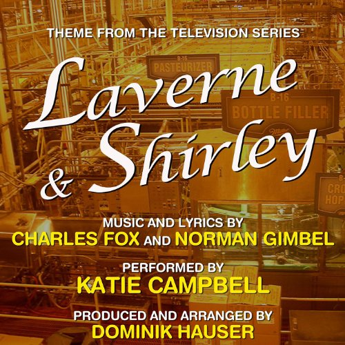 Laverne & Shirley Theme Song