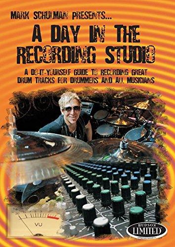 Mark Schulman: A Day in the Recording Studio [Instant Access]
