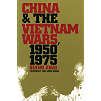 China and the Vietnam Wars, 1950-1975 (The New Cold War History) (English Edition)