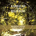 Kabbalah for Beginners | Michael Laitman