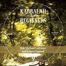 Kabbalah for Beginners Audiobook by Michael Laitman Narrated by Martin Popplewell