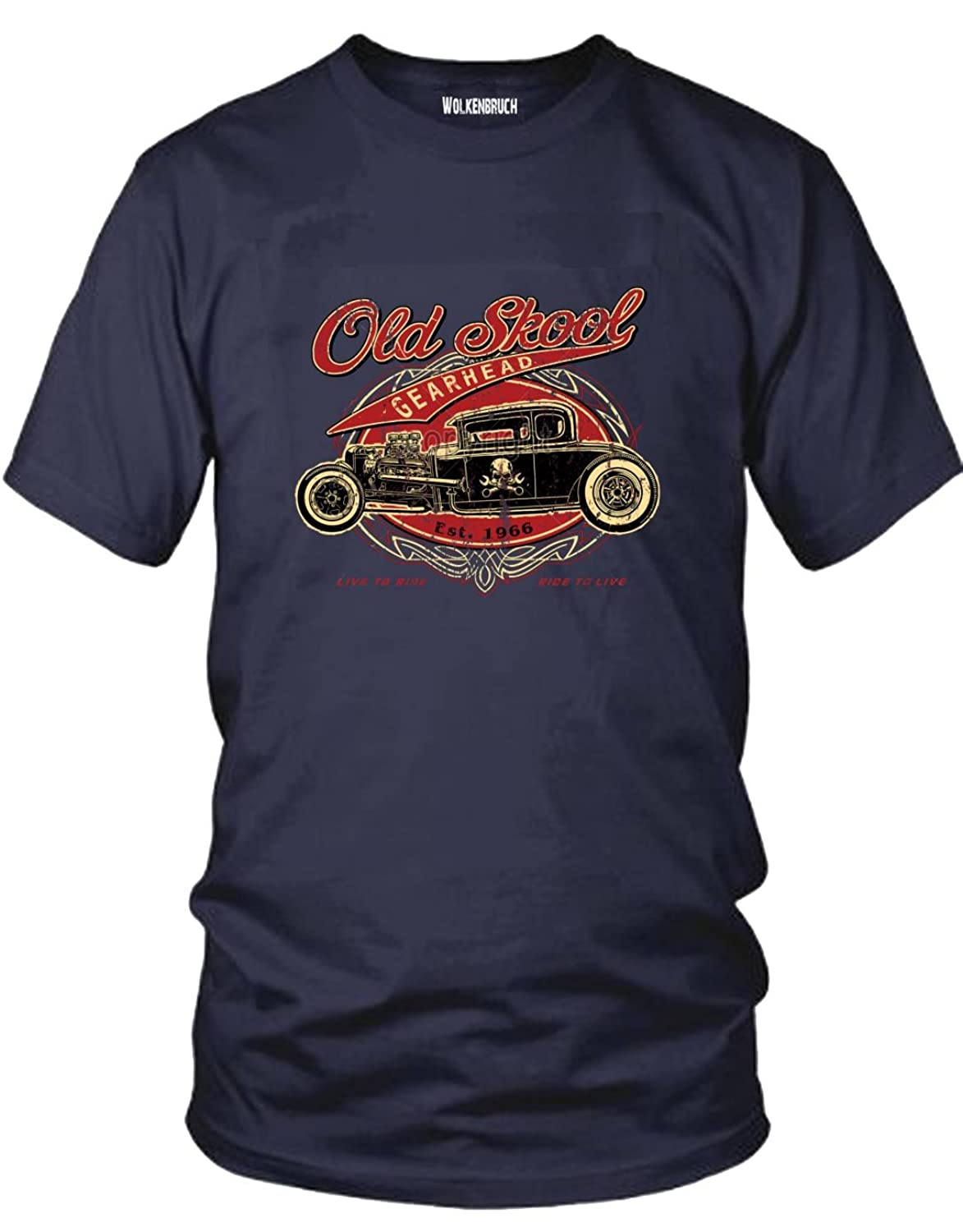 Wolkenbruch? T-Shirt Old Skool Hot Rod, Geahrhead Ride to Live, Different Colours, Size M bis 5XL