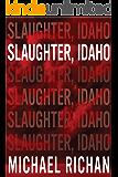 Slaughter, Idaho