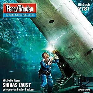 Shivas Faust (Perry Rhodan 2781) Hörbuch