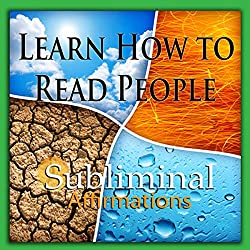 Learn How to Read People Subliminal Affirmations