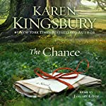 The Chance: A Novel | Karen Kingsbury