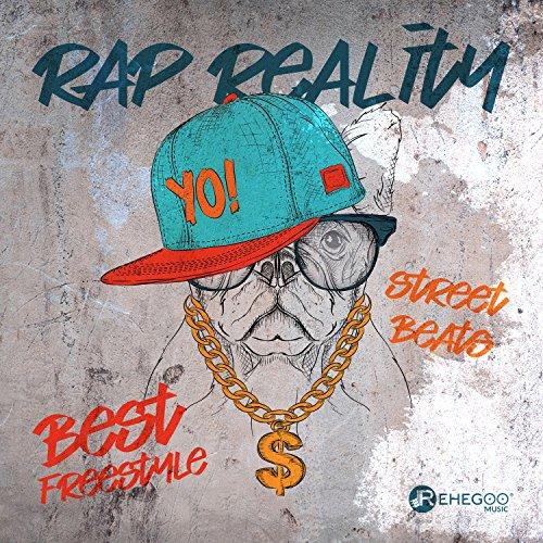 Rap Reality: Best Freestyle Street Beats