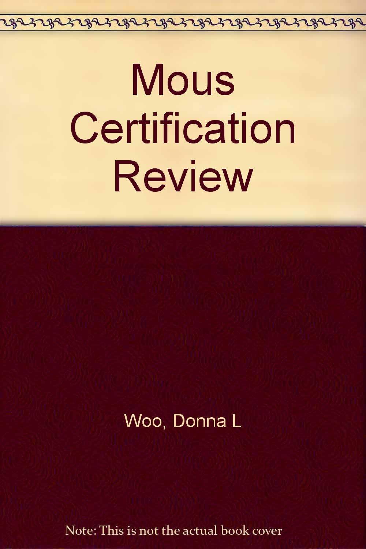 Mous Certification Review Amazon Donna L Woo Susie Van Huss