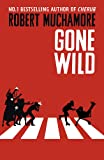 Gone Wild: Book 3 (Rock War)