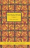 The Poetical Works of John Dryden, Volume 1, John Dryden, 1426446993