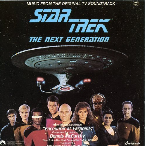 Star Trek - The Next Generation: Music From The Original TV Soundtrack (Encounter At - Next Order Track