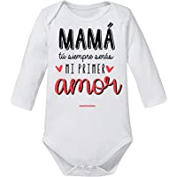 """Body Bebé Día De la Madre""""Mamá Tu Siempre Serás Mi Primer Amor"""" (1 MES, MANGA CORTA)"""