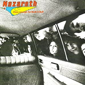 Nazareth Close Enough For Rock N Roll By Nazareth 0001