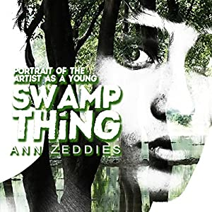 Portrait of the Artist as a Young Swamp Thing Audiobook