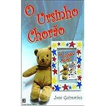 O Ursinho Chorão (Portuguese Edition) Dec 22, 2013