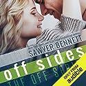 Off Sides Hörbuch von Sawyer Bennett Gesprochen von: Charlotte North, Matthew Holland
