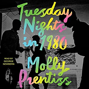 Tuesday Nights in 1980 Audiobook