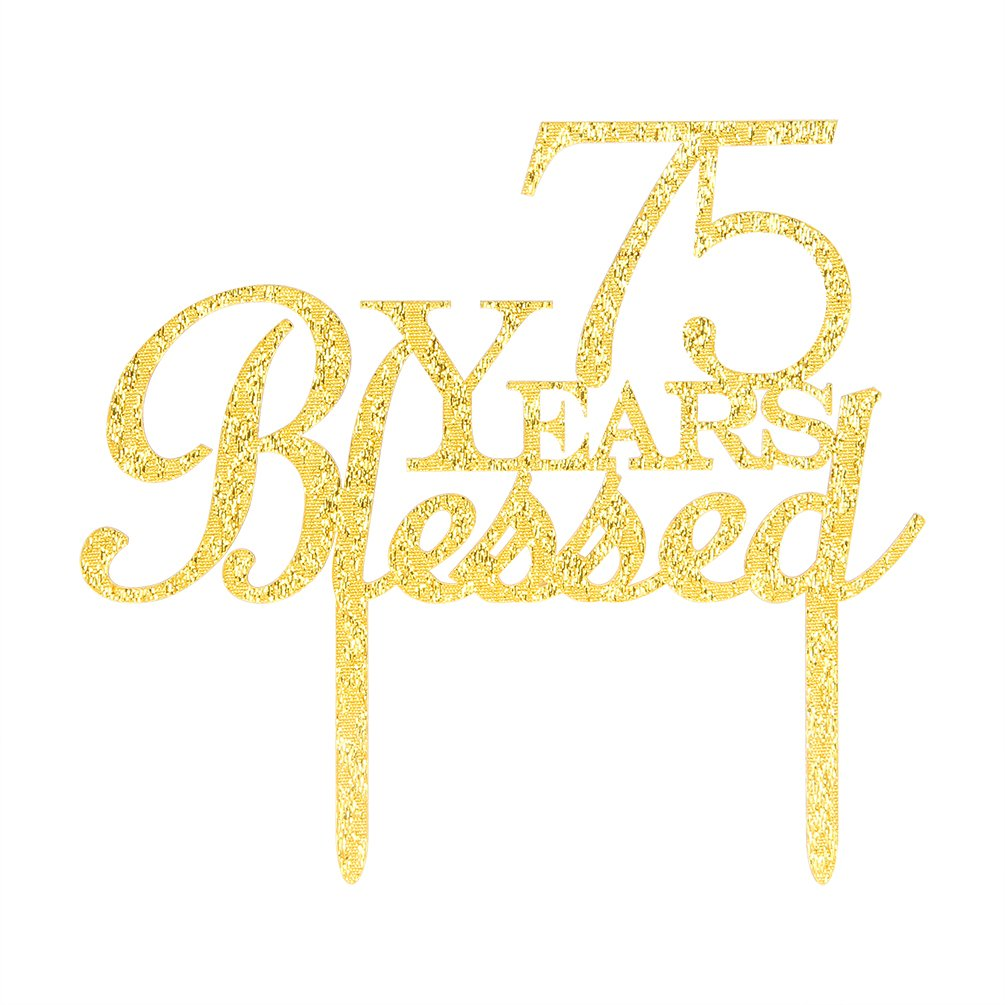 75 Years Blessed Cake Topper, Glitter Gold 75th Birthday / Wedding Anniversary Party Cake Topper Decoration