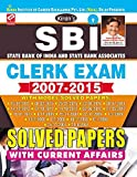 Kiran;s SBI State Bank of India And State Bank Associates Clerk Exam 2007-2015 With Solved Papers with Current Affairs- English