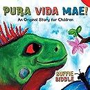 Pura Vida Mae!: An Original Story for Children