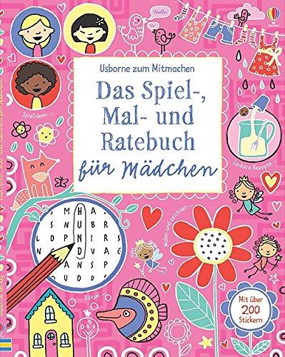 Das Spiel-, Mal- und Ratebuch für Mädchen Taschenbuch – 1. Juli 2014 Lucy Bowman Rebecca Gilpin James Maclaine Louie Stowell