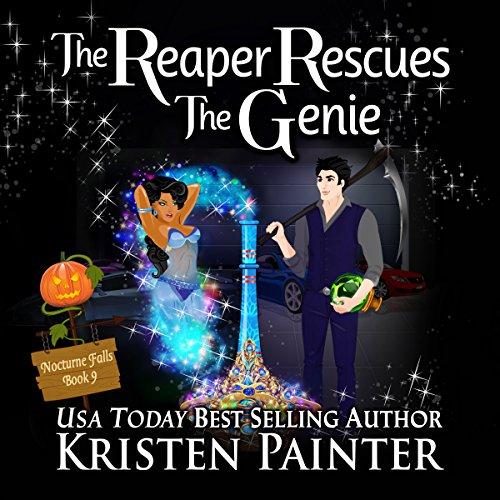 The Reaper Rescues the Genie: Nocturne Falls, Book 9