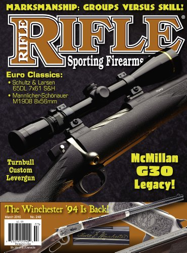 Rifle Magazine - March 2010 - Issue Number 249